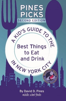 Pines Picks – A Kid's Guide to the Best Things to Eat and Drink in New York City