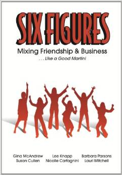 Six Figures: Mixing Friendship and Business… Like a Good Martini