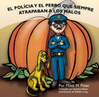 The Policeman and the Dog that Always Caught the Bad Guys – SPANISH