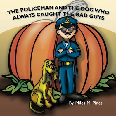 The Policeman and the Dog that Always Caught the Bad Guys
